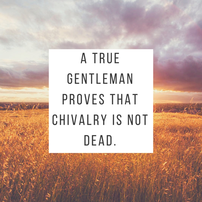 A true gentleman proves that chivalry is not dead.