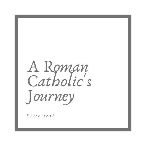 A Roman Catholic's Journey
